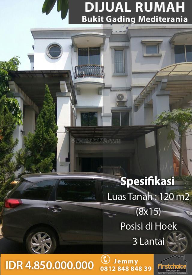 Rumah Bukit Gading Mediterania ~ 8x15 ~ 3 Lantai, Kelapa Gading, Jakarta Utara