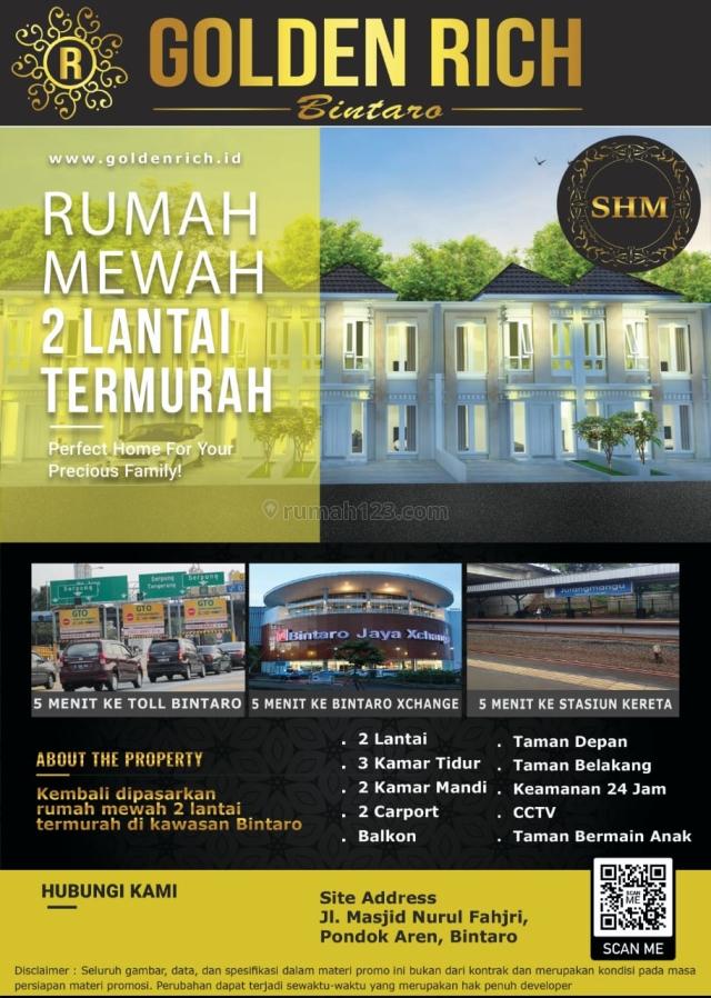 Rumah Murah Lokasi Strategis Bisa custom Ruangan Golden Rich Bintaro, Kampung Utan, Tangerang