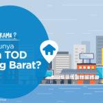 Update! Cara Dapatkan Hunian TOD Stasiun Tanjung Barat