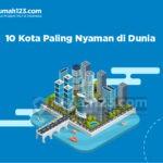 10 Kota Paling Nyaman di Dunia