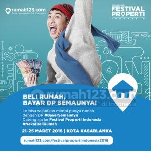 Bisa Bayar DP Semaunya? Makanya Datang ke Festival Properti Indonesia 2018